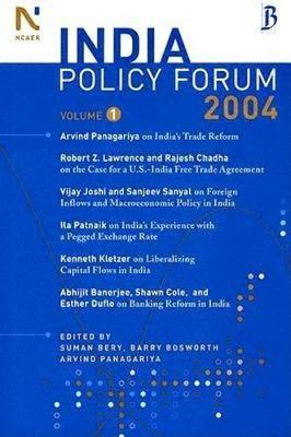 The India Policy Forum 2004 (Paperback)