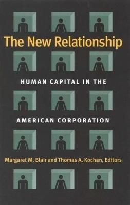 New Relationship: Human Capital in the American Corporation (Hardback)