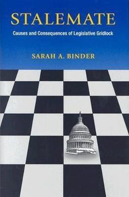 Stalemate: Causes and Consequences of Legislative Gridlock (Hardback)