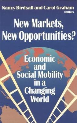 New Markets, New Opportunities? Economic and Social Mobility in a Changing World (Paperback)