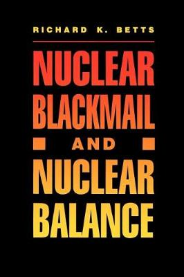 Nuclear Blackmail and Nuclear Balance (Paperback)