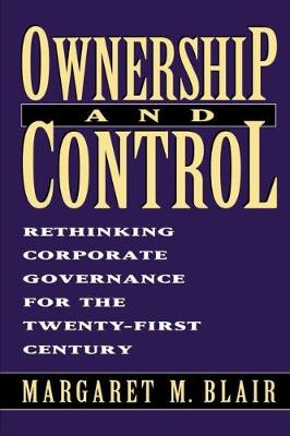 Ownership and Control: Rethinking Corporate Governance for the 21st Century (Paperback)
