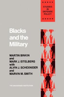 Blacks and the Military (Paperback)