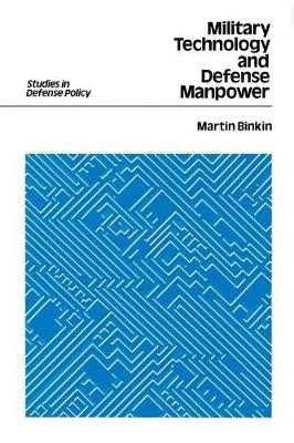 Military Technology and Defense Manpower (Paperback)