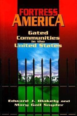 Fortress America: Gated Communities in the United States (Hardback)