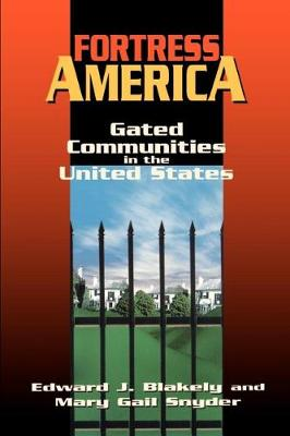 Fortress America: Gated Communities in the United States (Paperback)