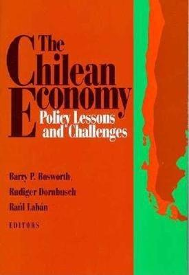 The Chilean Economy: Policy Lessons and Challenges (Paperback)