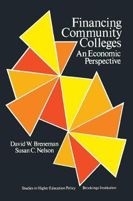 Financing Community Colleges: An Economic Perspective (Hardback)
