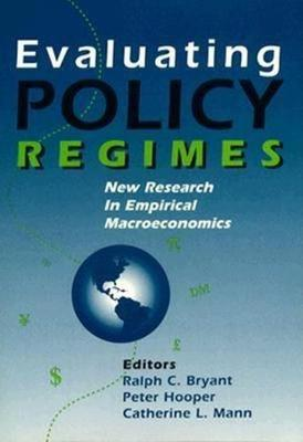 Evaluating Policy Regimes: New Research in Empirical Macroeconomics (Paperback)