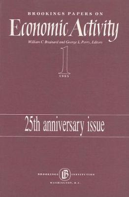 Brookings Papers on Economic Activity 1995:1, Macroeconomics: 25th Anniversary Issue (Paperback)