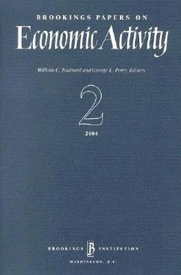 Brookings Papers on Economic Activity 2:2004 - Brookings Papers on Economic Activity (Paperback)