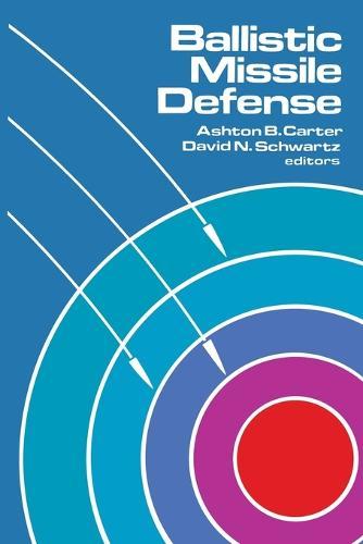 Ballistic Missile Defense (Paperback)