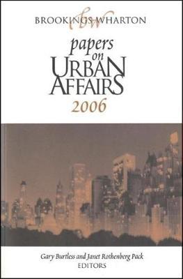 Brookings-Wharton Papers on Urban Affairs - Brookings-Wharton Papers on Urban Affairs (Paperback)