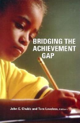 Bridging the Achievement Gap (Hardback)