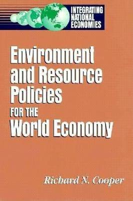 Environment and Resource Policies for the Integrated World Economy (Paperback)