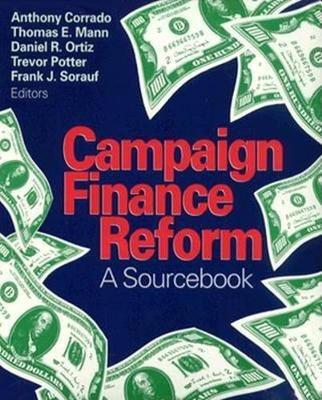 Campaign Finance Reform: A Sourcebook (Paperback)