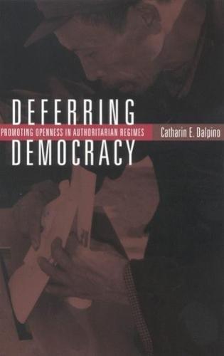 Deferring Democracy (Paperback)