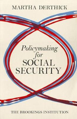 Policymaking for Social Security (Paperback)