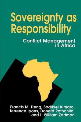 Sovereignty as Responsibility: Conflict Management in Africa (Paperback)