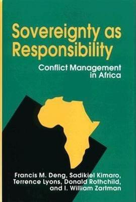 Sovereignty as Responsibility: Conflict Management in Africa (Hardback)