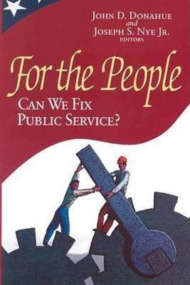 For the People: Can We Fix Public Service? (Hardback)