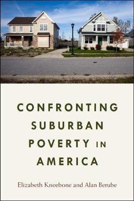 Confronting Suburban Poverty in America (Hardback)