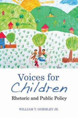 Voices for Children: Rhetoric and Public Policy (Paperback)