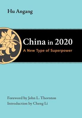 China in 2020 - Thornton Center Chinese Thinkers Series (Paperback)
