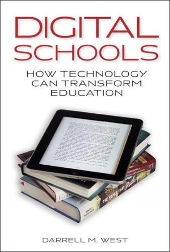 Digital Schools: How Technology Can Transform Education (Paperback)