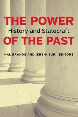 The Power of the Past: History and Statecraft (Paperback)