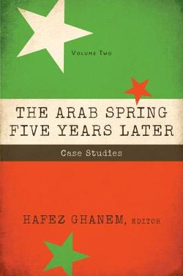 The The Arab Spring Five Years Later: The Arab Spring Five Years Later, Volume 2 Volume 2 (Paperback)