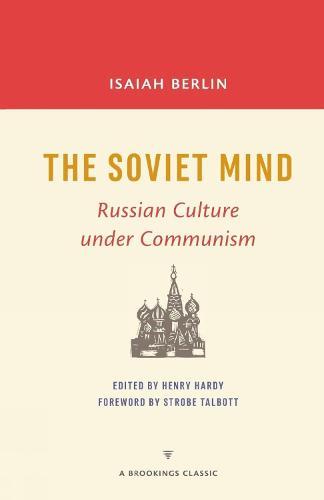 The Soviet Mind: Russian Culture under Communism (Paperback)