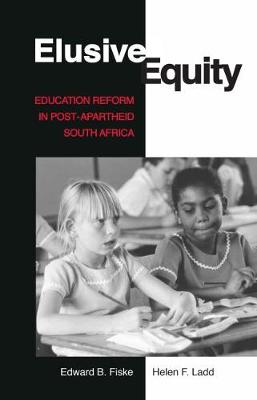 Elusive Equity: Education Reform in Post-Apartheid South Africa (Paperback)