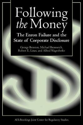 Following the Money: The Enron Failure and the State of Corporate Disclosure (Paperback)
