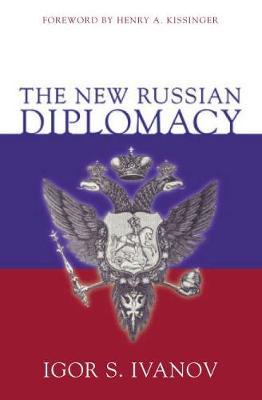 The New Russian Diplomacy (Hardback)