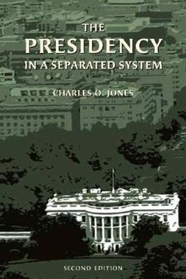 Presidency in a Separated System (Paperback)