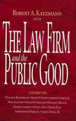 The Law Firm and the Public Good (Paperback)