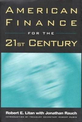 American Finance for the 21st Century (Hardback)