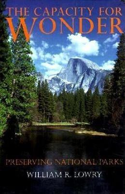 The Capacity for Wonder: Preserving National Parks (Hardback)
