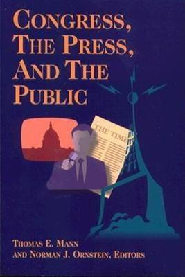 Congress, the Press, and the Public (Paperback)