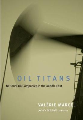 Oil Titans: National Oil Companies in the Middle East (Paperback)
