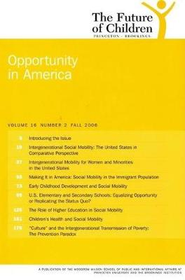 The Future of Children: Opportunity in America (Paperback)