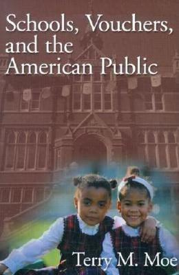 Schools, Vouchers, and the American Public (Paperback)