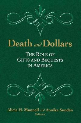 Death and Dollars: The Role of Gifts and Bequests in America (Paperback)