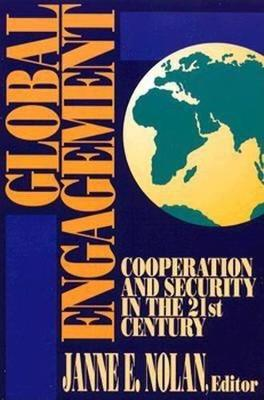 Global Engagement: Cooperation and Security in the 21st Century (Paperback)