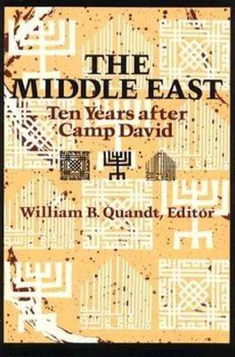 The Middle East: Ten Years After Camp David (Paperback)