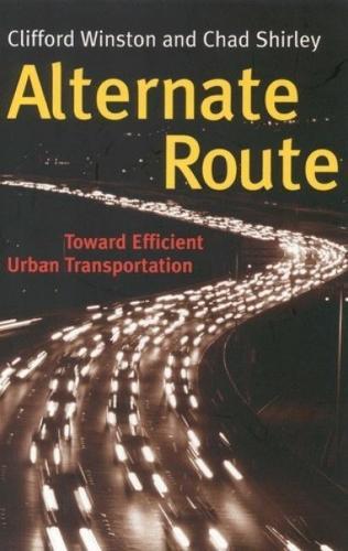 Alternate Route: Toward Efficient Urban Transportation (Paperback)