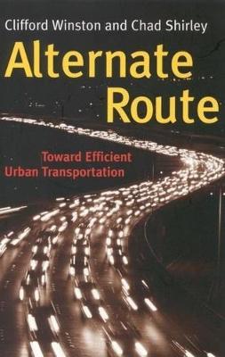 Alternate Route: Toward Efficient Urban Transportation (Hardback)