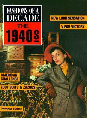 Fashions of A Decade-the 1940s: 1940s (Hardback)