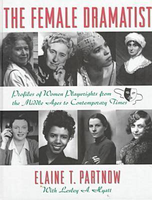 The Female Dramatists (Hardback)